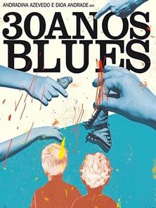 30 Anos Blues Trailer