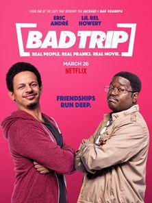 Bad Trip Trailer Original