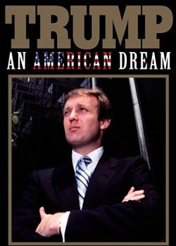 Trump: Um Sonho Americano (Trump: An American Dream)