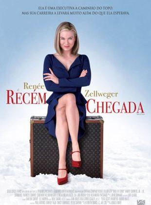 Recém Chegada - Filme 2009 - AdoroCinema
