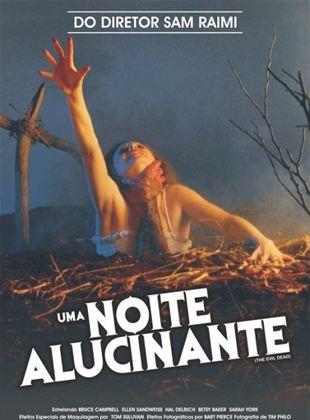 Uma Noite Alucinante - A Morte do Demônio