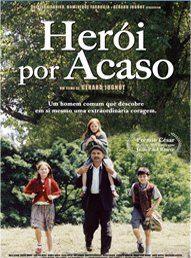 Herói por Acaso