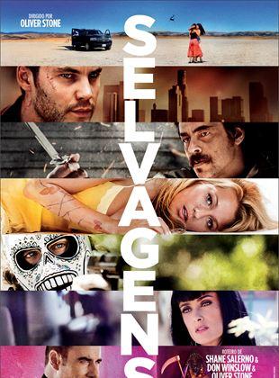 Selvagens - Filme 2012 - AdoroCinema
