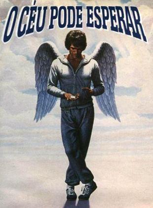 O Céu Pode Esperar - Filme 1978 - AdoroCinema