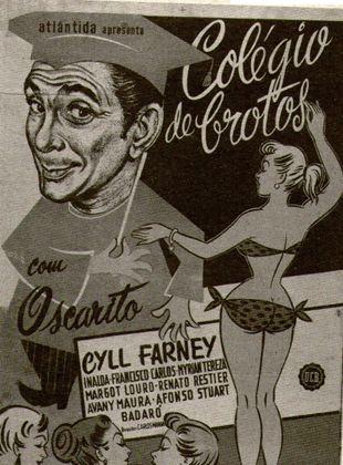 Colégio de Brotos - Filme 1956 - AdoroCinema
