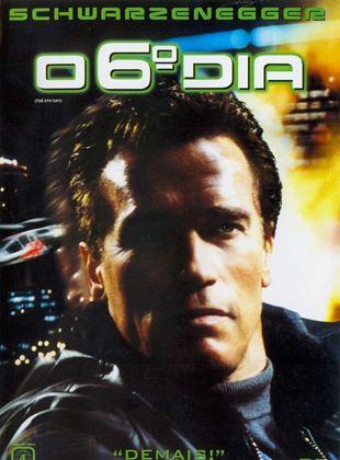 O Sexto Dia - Filme 2000 - AdoroCinema