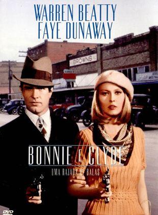 Bonnie e Clyde - Uma Rajada de Bala