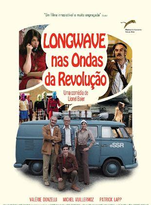 Longwave - Nas Ondas da Revolução
