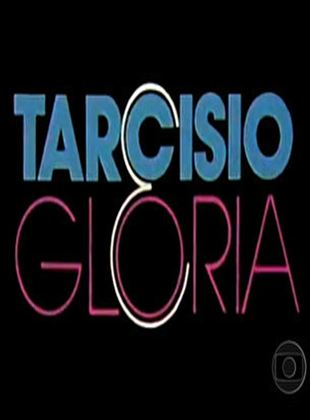 Tarcísio e Glória