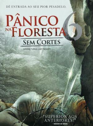 Pânico na Floresta 6 - Filme 2014 - AdoroCinema
