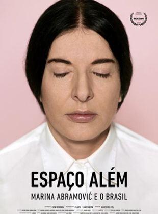 Espaço Além – Marina Abramović e o Brasil