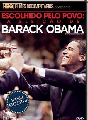 Escolhido pelo Povo: A Eleição de Barack Obama