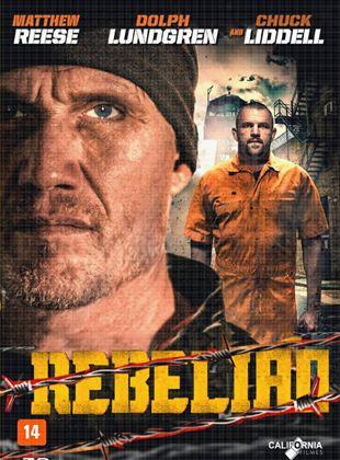 Rebelião - Filme 2015 - AdoroCinema