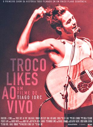 Tiago Iorc: Troco Likes Ao Vivo