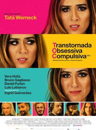 TOC - Transtornada Obsessiva Compulsiva
