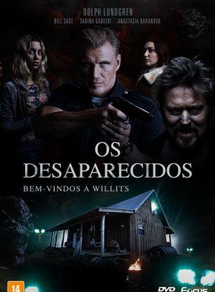 Os Desaparecidos - Filme 2016 - AdoroCinema