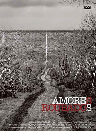 Amores Roubados - O Filme