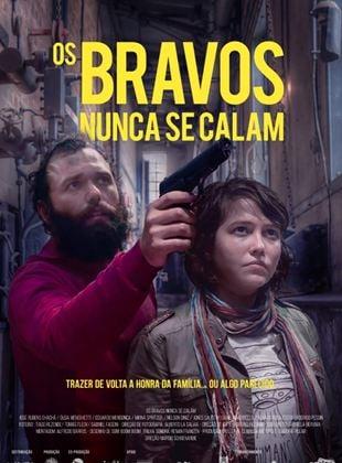 Os Bravos Nunca se Calam
