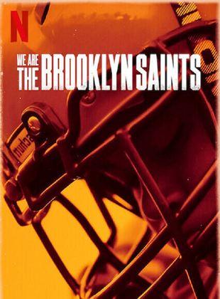 Brooklyn Saints: Paixão pelo Esporte