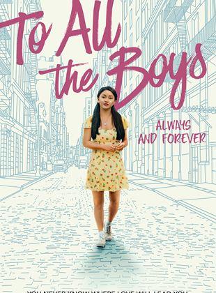 Para Todos os Garotos 3: Agora e Para Sempre