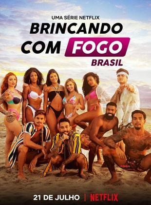 Brincando com Fogo: Brasil