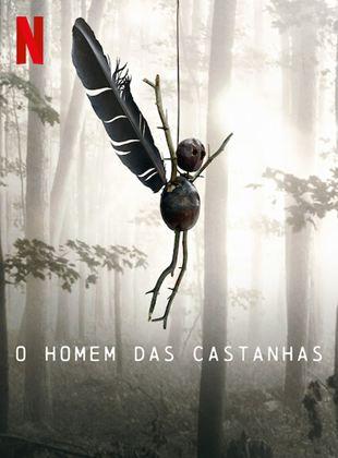 Download serie O Homem das Castanhas 1ª Temporada Qualidade Hd