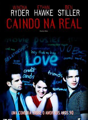 Caindo na Real - Filme 1994 - AdoroCinema