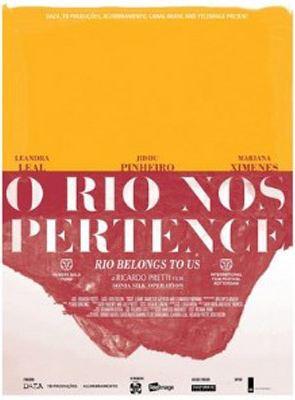 O Rio Nos Pertence - Filme 2013 - AdoroCinema