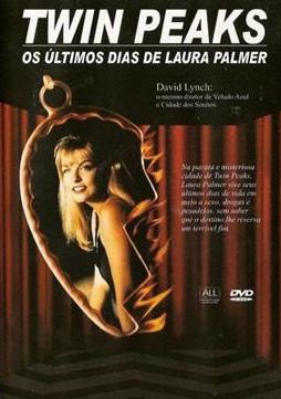 Resultado de imagem para Twin Peaks- Os Últimos Dias de Laura Palmer (1992)