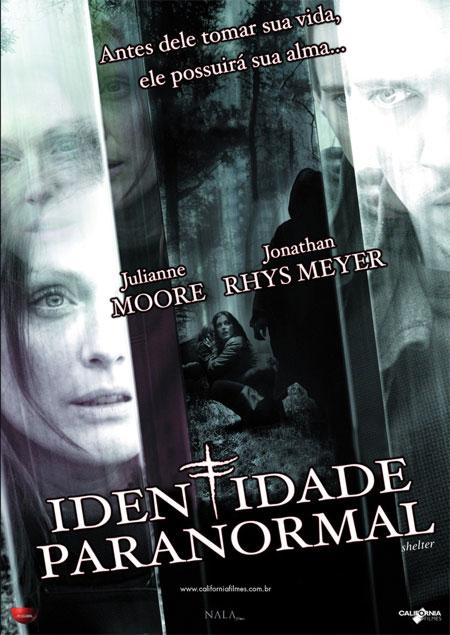 Identidade Paranormal - Filme 2009 - AdoroCinema
