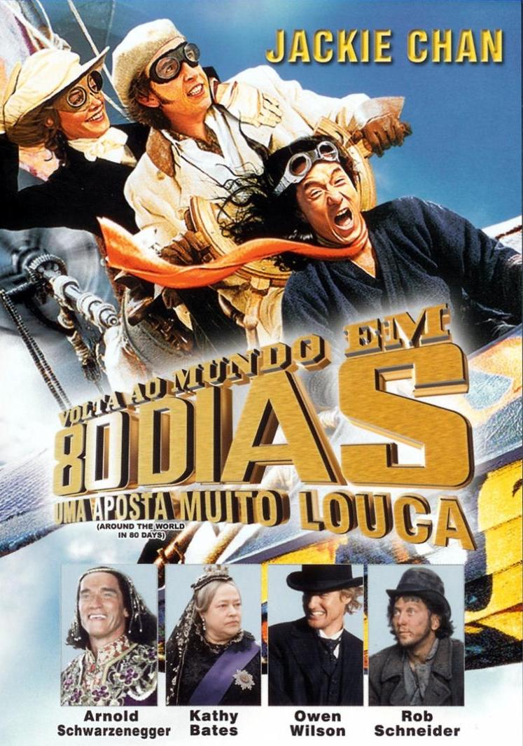 Volta ao Mundo em 80 Dias - Uma Aposta Muito Louca - Filme 2004 ...