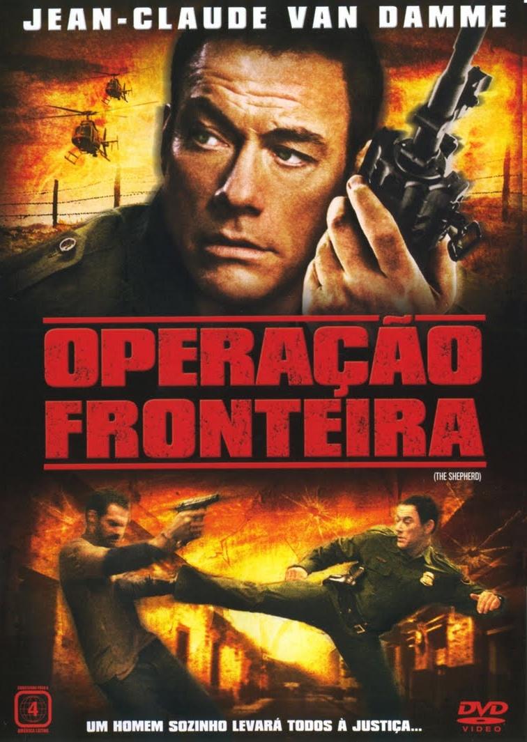 Operação Fronteira - Filme 2007 - AdoroCinema
