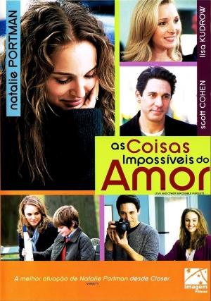 As Coisas Impossíveis do Amor - Filme 2009 - AdoroCinema