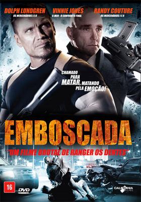 Emboscada - Filme 2013 - AdoroCinema