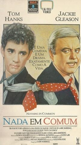 Nada em Comum - Filme 1986 - AdoroCinema