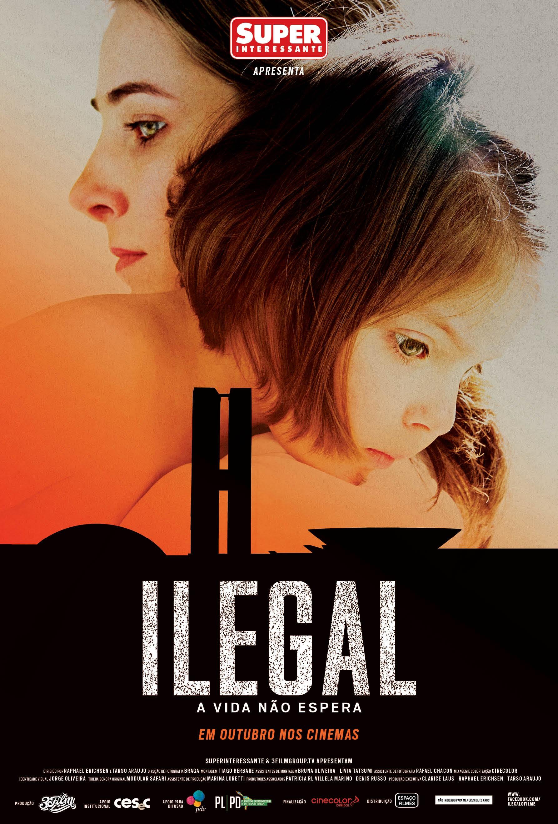 Ilegal - Filme 2014 - AdoroCinema