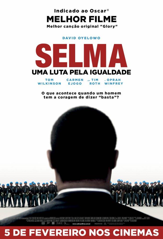 Selma - Uma Luta pela Igualdade - Filme 2014 - AdoroCinema