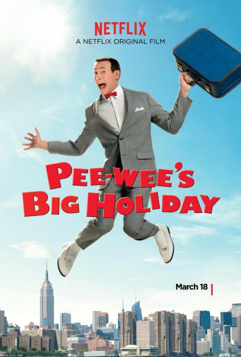 Pee-wee's Big Holiday - Filme 2016 - AdoroCinema
