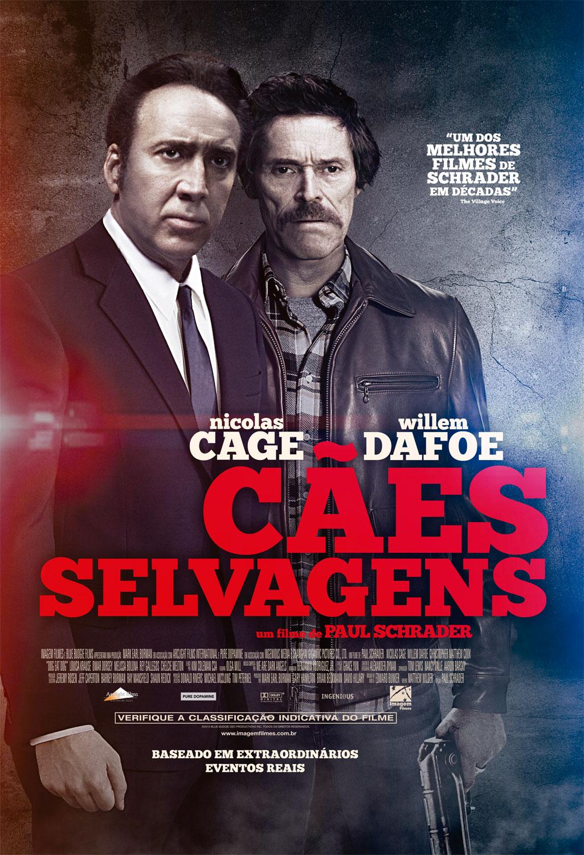 Cães Selvagens - Filme 2016 - AdoroCinema