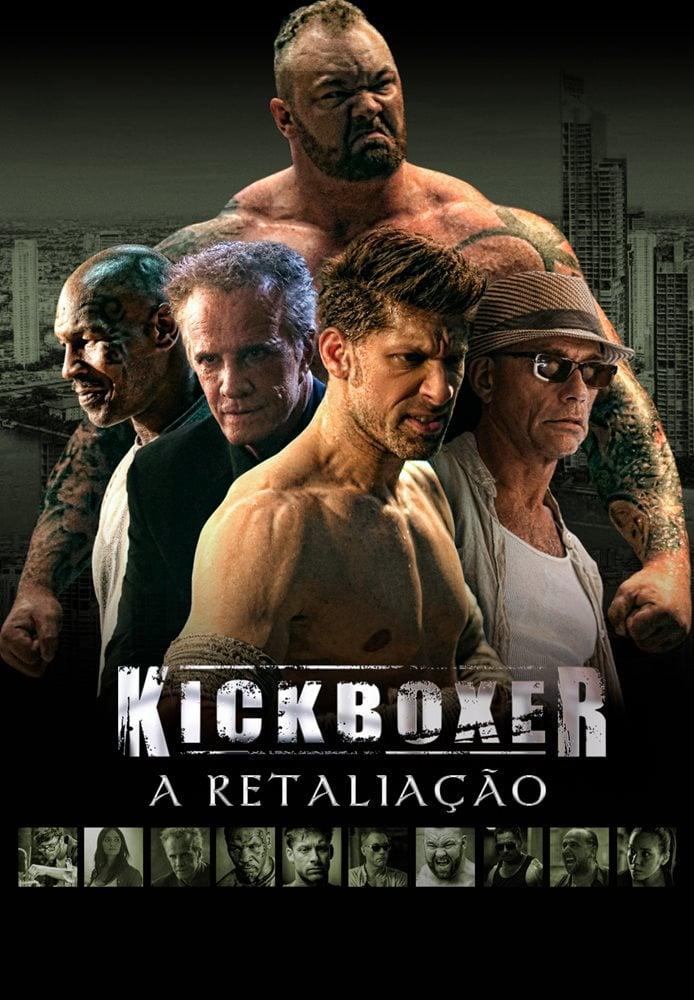 Kickboxer: A Retaliação - Filme 2017 - AdoroCinema