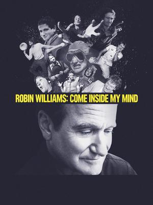 Robin Williams: Entre na Minha Mente - Filme 2018 - AdoroCinema