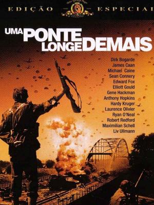 Uma Ponte Longe Demais - Filme 1977 - AdoroCinema