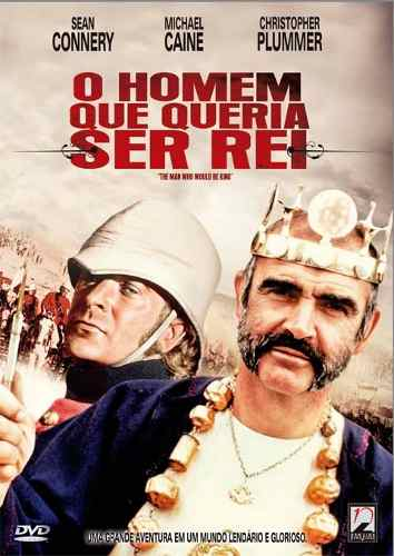 O Homem Que Queria Ser Rei - Filme 1975 - AdoroCinema