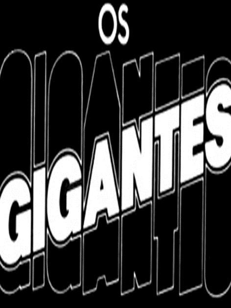 Os Gigantes : Poster