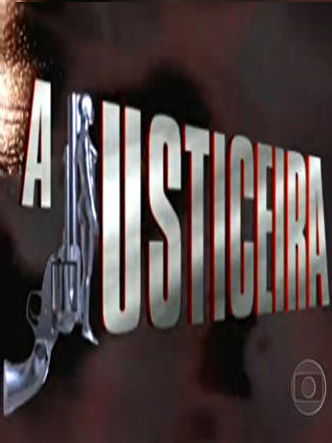 A Justiceira : Poster