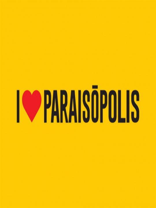 I Love Paraisópolis : Poster