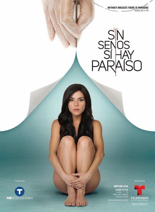 Sin Senos Sí Hay Paraíso : Poster